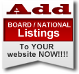 Add BOARD / NATIONAL Listings To YOUR web site!!!!
